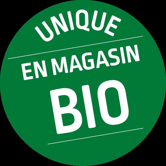 Unique en magasin BIO